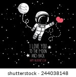 Stock vector cute hand drawn astronaut with heart moon and stars floating in space card for love hand 244038148