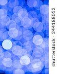 blue and white bokeh lights for ... | Shutterstock . vector #244188052