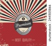 premium retro badge | Shutterstock .eps vector #244505866