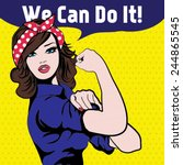 We Can Do It. Iconic Woman\'s...