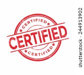 certified rubber stamp | Shutterstock .eps vector #244913902
