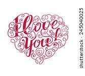 hand draw lettering i love you... | Shutterstock .eps vector #245040025