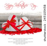 heart shaped gifts and hearts... | Shutterstock . vector #245105458