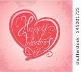happy valentine s day.... | Shutterstock .eps vector #245201722