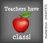 teachers have class  big red...   Shutterstock . vector #245207572