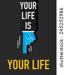 Words Your Life Is Your Life