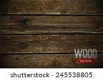 vector wood texture. background ... | Shutterstock .eps vector #245538805