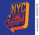Nyc Times Square Typography  T...