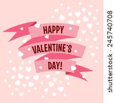 valentines day pink ribbon... | Shutterstock .eps vector #245740708