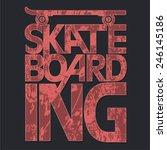 skate board typography  t shirt ...   Shutterstock .eps vector #246145186