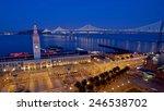 ferry building and bay bridge... | Shutterstock . vector #246538702