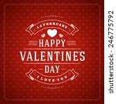 happy valentine's day greeting... | Shutterstock .eps vector #246775792