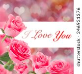 pink roses  valentine's day... | Shutterstock . vector #246921376
