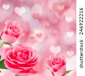 pink roses  valentine's day... | Shutterstock . vector #246922216