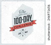 the 100 day challenge vintage... | Shutterstock .eps vector #246971656