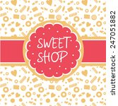 Sweet Shop. Vector Logo With...