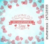 st. valentine's day abstract... | Shutterstock .eps vector #247135555