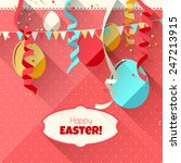 colorful easter greeting card   ... | Shutterstock .eps vector #247213915