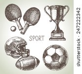 hand drawn sports set. sketch...   Shutterstock .eps vector #247222342