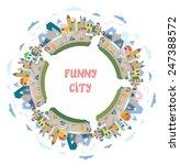 funny town round frame   design ... | Shutterstock .eps vector #247388572