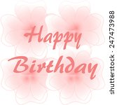 happy birthday lettering in red ... | Shutterstock . vector #247473988