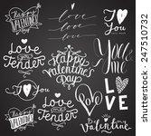 valentines day chalk... | Shutterstock .eps vector #247510732