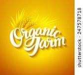 organic farm logo | Shutterstock .eps vector #247578718