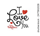 a beautiful text with hearts...   Shutterstock .eps vector #247581028