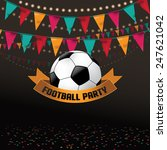 Football Soccer Party...