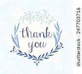thank you card. beautiful hand... | Shutterstock .eps vector #247703716
