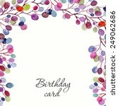 invitation. birthday card....   Shutterstock .eps vector #249062686