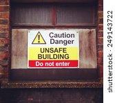 caution danger unsafe building...   Shutterstock . vector #249143722