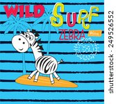 wild surf with zebra striped... | Shutterstock .eps vector #249526552