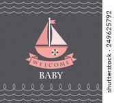 baby shower card design. vector ... | Shutterstock .eps vector #249625792