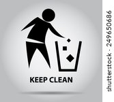 Sign Of Keep Clean  Symbol.
