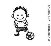 hand draw boy playing soccer... | Shutterstock .eps vector #249705406