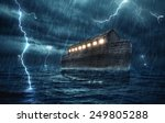 Noah's Ark During A Rain And...