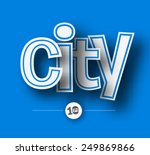 city text made of 3d vector... | Shutterstock .eps vector #249869866