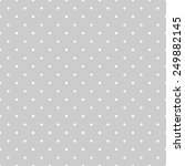 seamless white and grey pattern ... | Shutterstock . vector #249882145