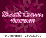breast cancer design  vector... | Shutterstock .eps vector #250021972
