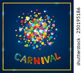 carnival card with confetti | Shutterstock . vector #250195186