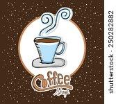 delicious coffee design  vector ... | Shutterstock .eps vector #250282882