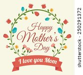 happy mothers day card  vector... | Shutterstock .eps vector #250291372