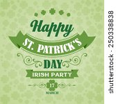 happy saint patrick's day... | Shutterstock .eps vector #250338838