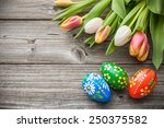 Easter Eggs And Fresh Spring...
