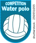 water polo ball | Shutterstock .eps vector #250551055