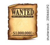 Wintage Wanted Poster Isolated...