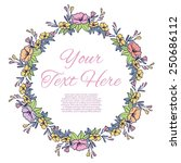greeting card with floral wreath | Shutterstock . vector #250686112