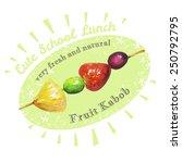 organic fruit   kabob  | Shutterstock .eps vector #250792795
