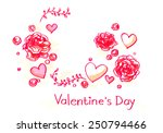 valentine's roses and hearts...   Shutterstock . vector #250794466